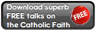 Lectures on Catholic Faith